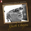 Remembering King of Romance - Yash Chopra