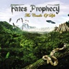Fates Prophecy