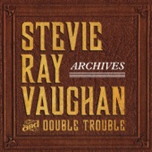 Stevie Ray Vaughan & Double Trouble - Close to You
