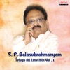 S P Balasubrahmanyam Telugu All Time Hits Vol 1