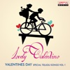 Lovely Valentino, Vol. 1 (Valentines Day Special Telugu Songs)