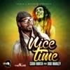 Nice Time feat Bob Marley Single