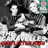 One Little Kiss (Remastered) - Single