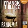 Franck Thilliez - Pandemia (Franck Sharko & Lucie Hennebelle 5) artwork