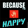 Magno Matic - Because I'm Happy artwork