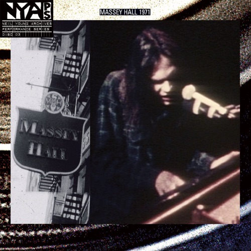 Neil Young - Live At Massey Hall 1971 (Deluxe Version)