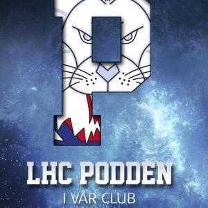 LHC Podden