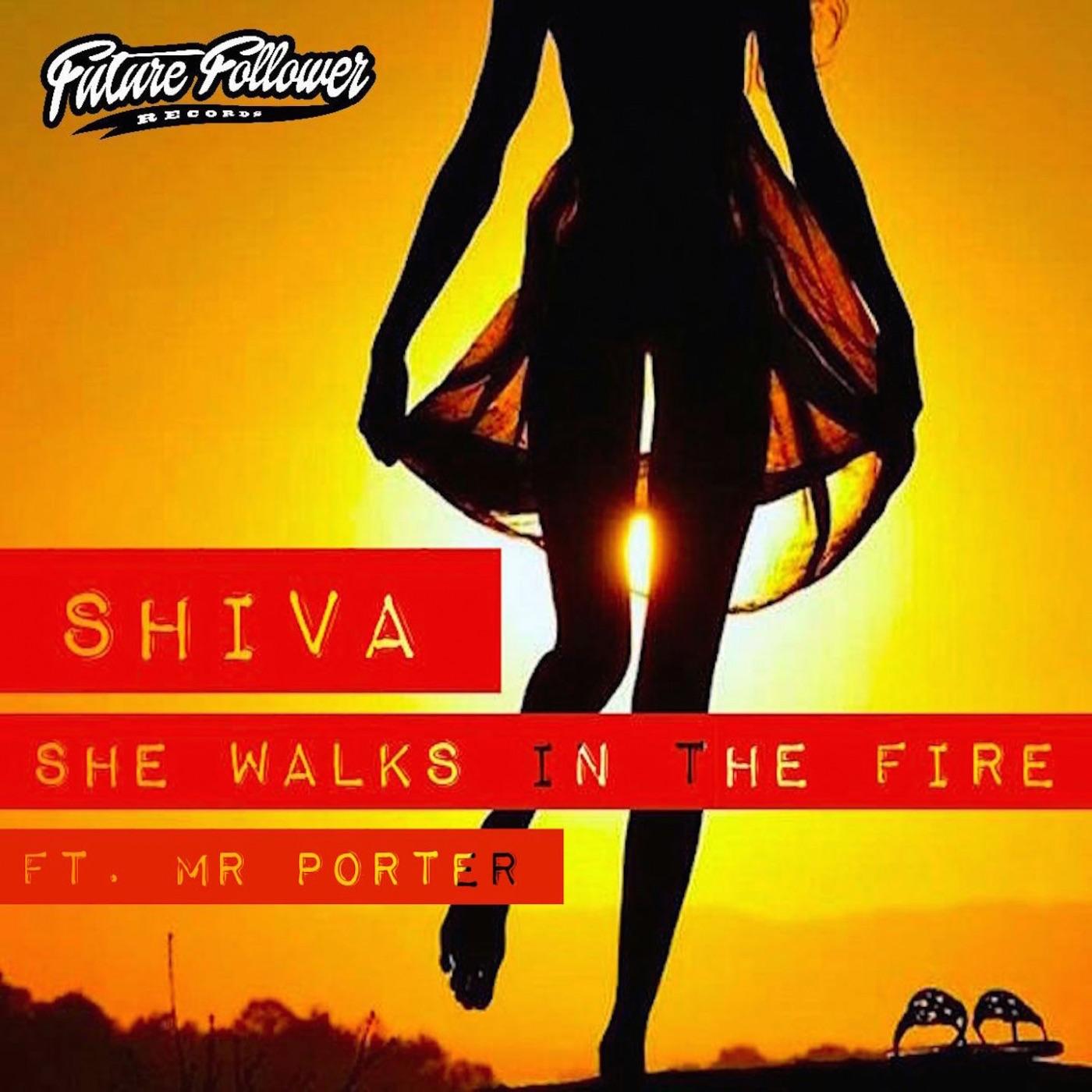 She Walks in the Fire (feat. Mr Porter)
