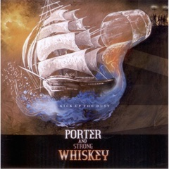 Porter and Strong Whiskey