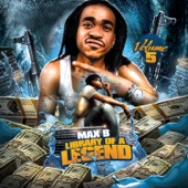 Max B - Whenever I'm Around (feat. Stack Bundles & Noe)
