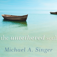 The Untethered Soul: The Journey Beyond Yourself (Unabridged) Audio Book