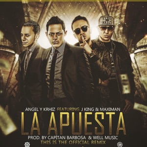 La Apuesta (Remix) [feat. Maximan & JKing] - Single Mp3 Download
