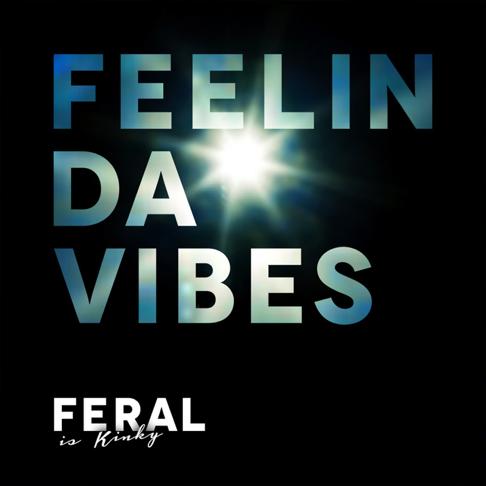 Jumanji Feat Feral Is Kinky