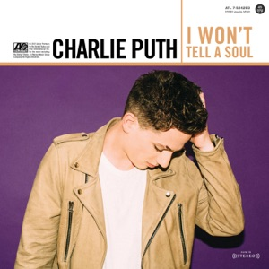 Charlie Puth - I Won't Tell a Soul