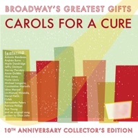 Broadway's Greatest Gifts: Carols for a Cure, Vol. 10, 2008