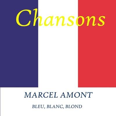 Bleu, blanc, blond - Marcel Amont