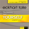 Eckhart Tolle - The Journey Into Yourself (Unabridged) artwork