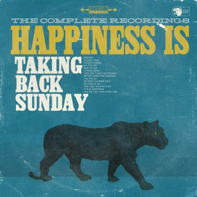 Happiness Is: The Complete Recordings - Taking Back Sunday