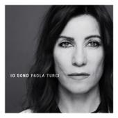 Io sono - Paola Turci