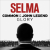 "Glory (From the Motion Picture ""Selma"") - Common & John Legend"