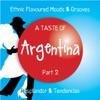 A Taste of Argentina, Pt. 2 (Ethnic Flavoured Moods & Grooves) ジャケット写真