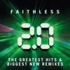 Faithless 2.0, Faithless