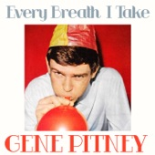 Gene Pitney - Every Breath I Take