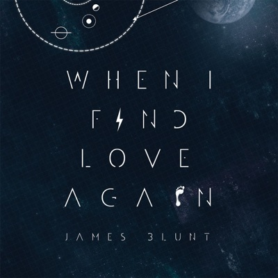When I Find Love Again EP - James Blunt