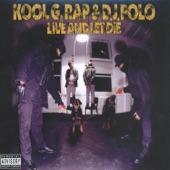 Kool G Rap & DJ Polo - Ill Street Blues