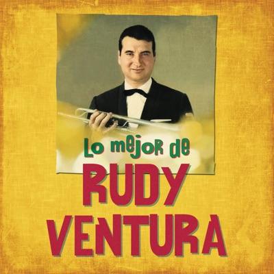 Lo Mejor de Rudy Ventura (Remasterizado) - Rudy Ventura
