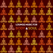 Lounge Music for Body & Soul