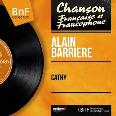 Cathy (feat. Jean Claudric et son orchestre) [Mono Version] - EP - Alain Barrière