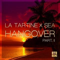 Hangover, Pt. 2 (feat. Sea)