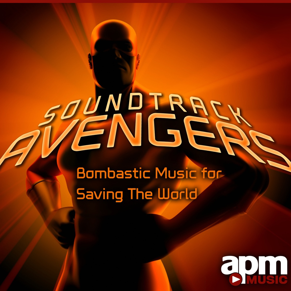 Soundtrack Avengers: Bombastic Music for Saving the World