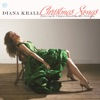 The Christmas Song  - Diana Krall