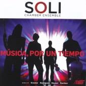 SOLI Chamber Ensemble - Música, por un tiempo: I. Andantino amoroso