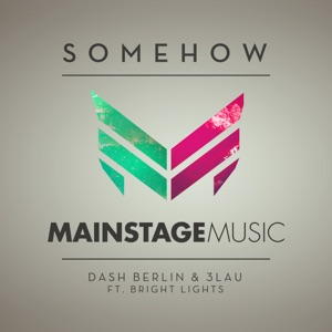 Somehow (feat. Bright Lights) - Single Mp3 Download