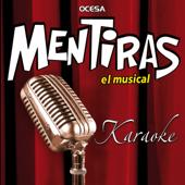Mentiras el Musical (Karaoke)