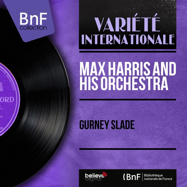 Max Harris And His Orchestra - Gurney Slade