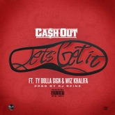 Let's Get It (feat. Ty Dolla $ign, Wiz Khalifa) - Single
