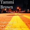 That's How It Goes (feat. Tom Schuman) - Single, Tammi Brown