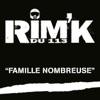 Famille nombreuse (Rim'K du 113) - Single, Rim'K