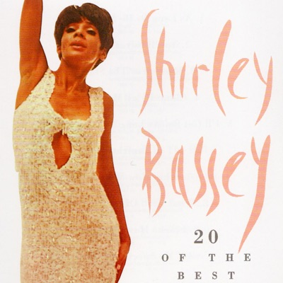 20 of the Best - Shirley Bassey