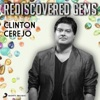 Rediscovered Gems Clinton Cerejo