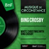 White Christmas with Bing Crosby (Mono Version) - EP ジャケット写真