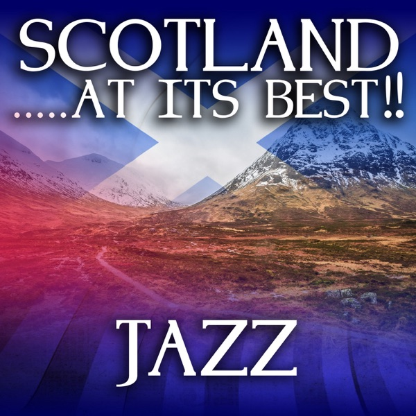 Scotland...at it's Best!: Jazz