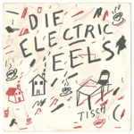 Electric Eels - Refrigerator