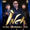 Inch (feat. Dr Zeus & Fateh) - Single