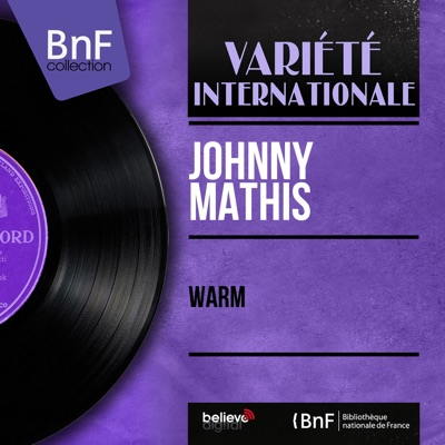 Warm (feat. Percy Faith et son orchestre & Ray Conniff et son orchestre) [Mono Version] - EP - Johnny Mathis