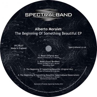 The Beginning of Something Beautiful EP - Alberto Morales